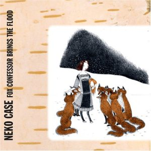 best indie rock albums of the 00s Neko Case Fox Confessor