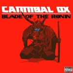 Cannibal Ox Blade of the Ronin
