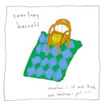 Courtney Barnett : Sometimes I Sit and Think, and Sometimes I Just Sit