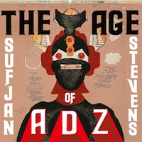 best Sufjan Stevens songs age of adz