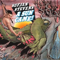 best Sufjan Stevens songs a sun came