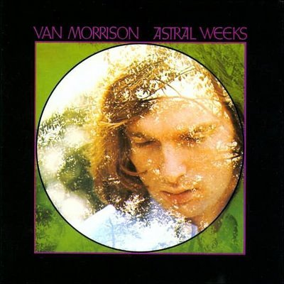 Van Morrison discography astral weeks