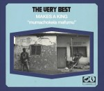 The Very Best : Makes a King
