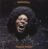 essential psychedelic soul Maggot Brain