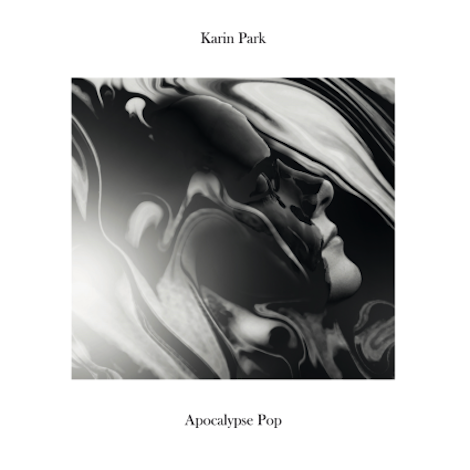Karin Park Apocalypse Pop