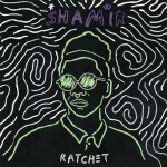 Shamir : Ratchet