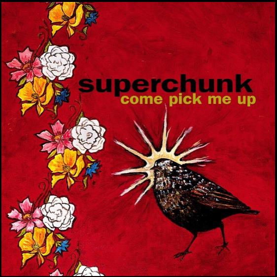 best Superchunk songs Come Pick Me Up