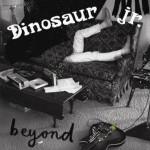 comeback albums Dinosaur Jr Beyond