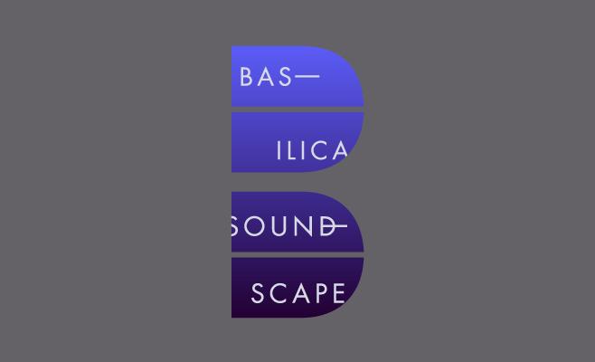 Basilica Soundscape 2015