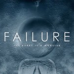 Failure : The Heart is a Monster