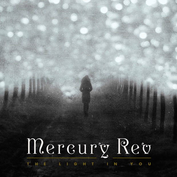 Mercury Rev Light in You