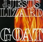 Jesus Lizard Goat