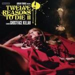 Twelve Reasons to Die II review