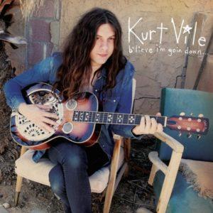 Kurt Vile Blieve I'm goin down
