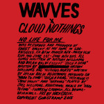 Wavves x Cloud Nothings : No Life for Me