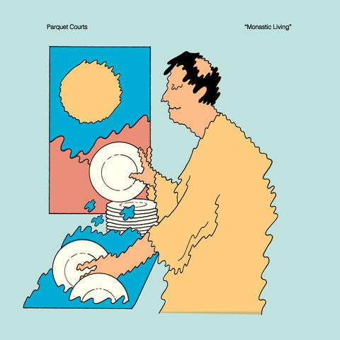 Parquet Courts new EP Monastic Living