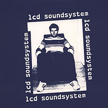 best LCD Soundsystem songs Losing My Edge