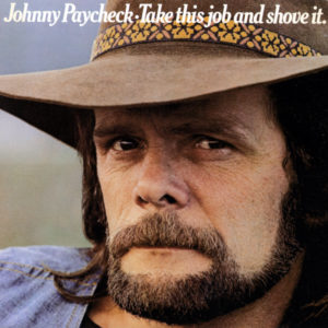 songs about working for the man Johnny Paycheck