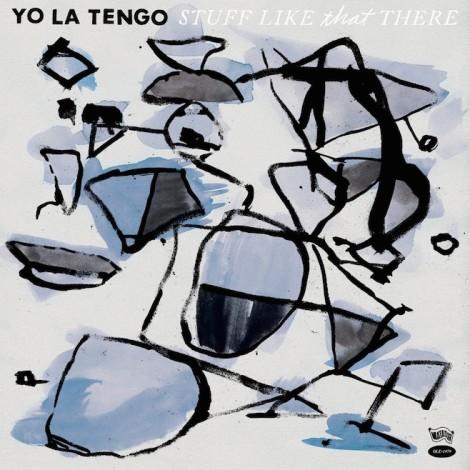 Yo La Tengo stuff like that
