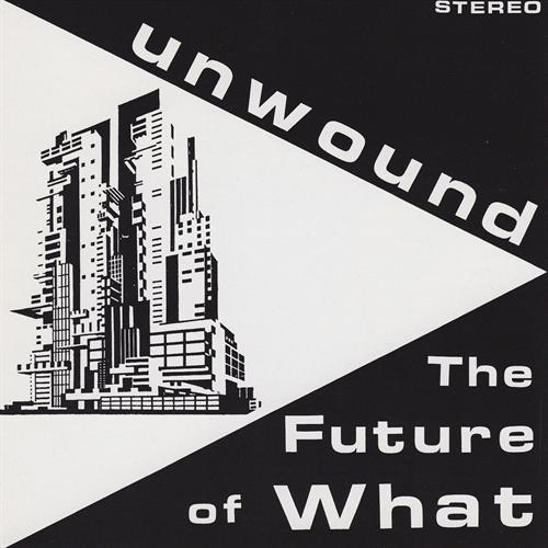 Unwound albums rated Future of What
