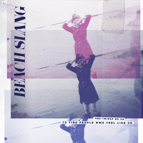 Beach Slang The Things We Do review