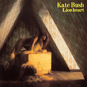 best Kate Bush songs Lionheart