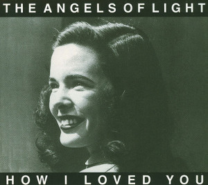 essential gothic Americana tracks Angels of Light