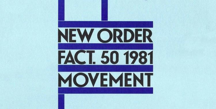Remake/Remodel: New Order – Movement