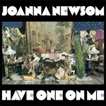 Remake/Remodel: Joanna Newsom - Have One On Me