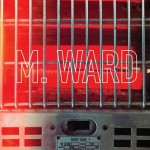 M Ward More Rain review