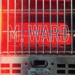 M Ward More Rain review