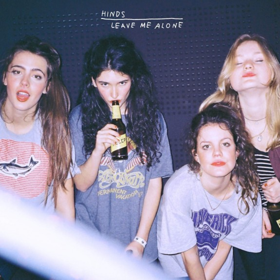 Hinds Leave Me Alone stream