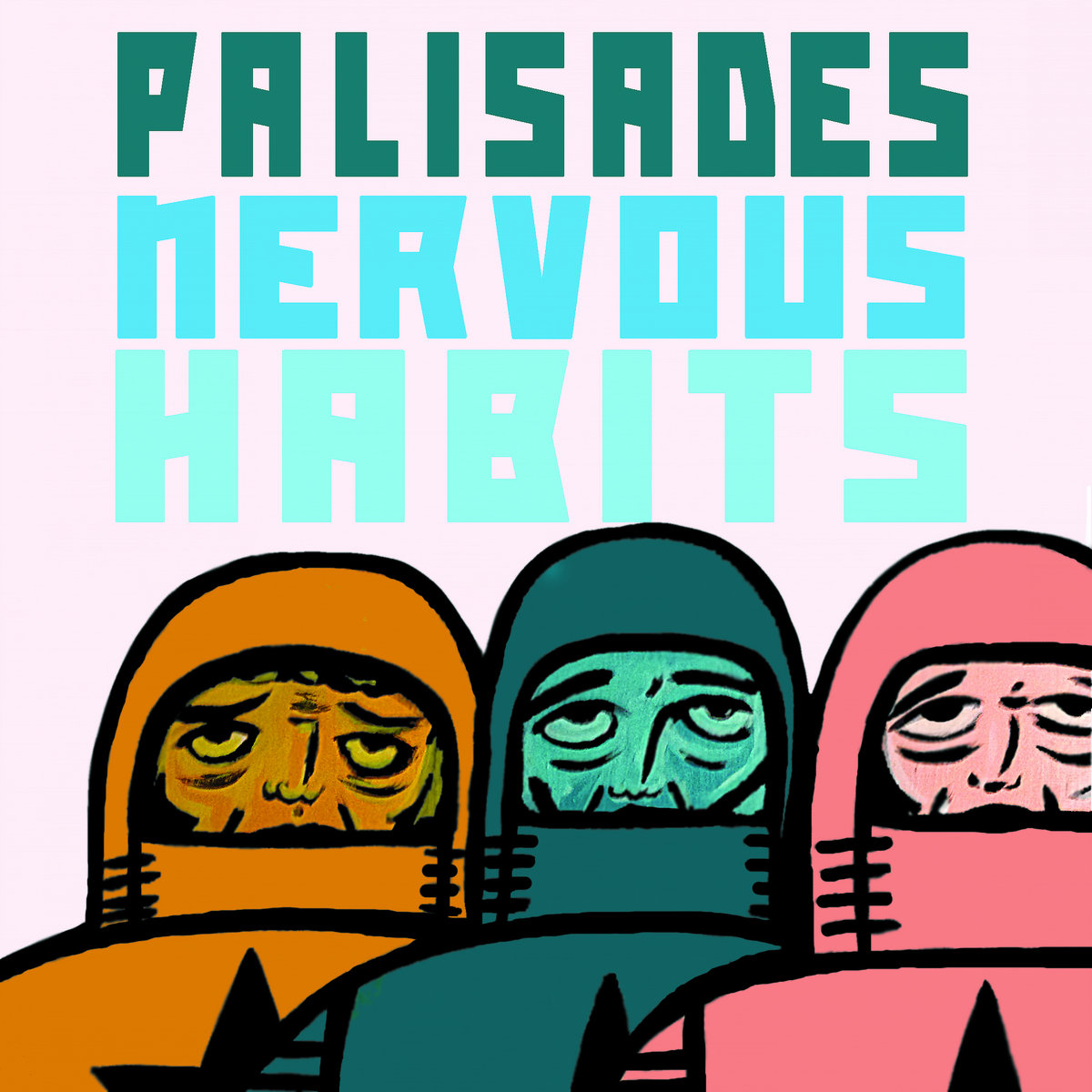 Palisades Nervous Habits