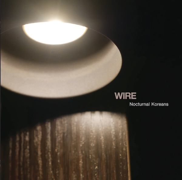 Wire mini-album Nocturnal Koreans