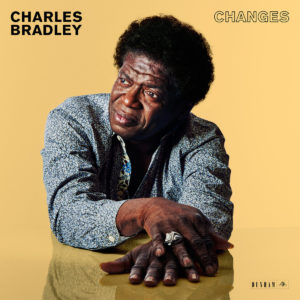 Charles Bradley Changes review