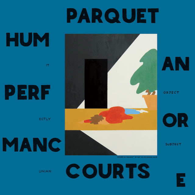 Parquet Courts Human Performance review