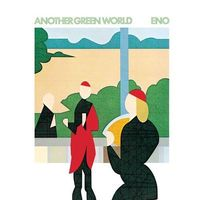albums produced by Brian Eno Another Green World