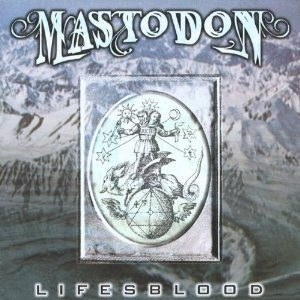 best Mastodon songs Lifesblood
