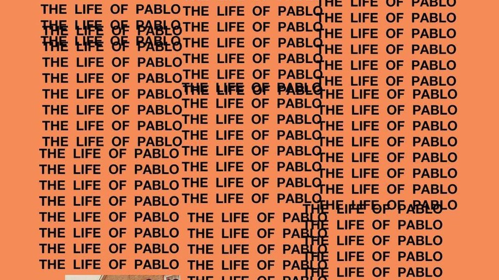 Remake/Remodel: Kanye West's The Life of Pablo