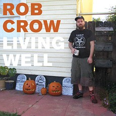 best temporary residence tracks Rob Crow
