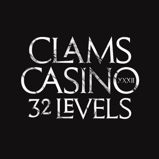 Clams Casino 32 Levels