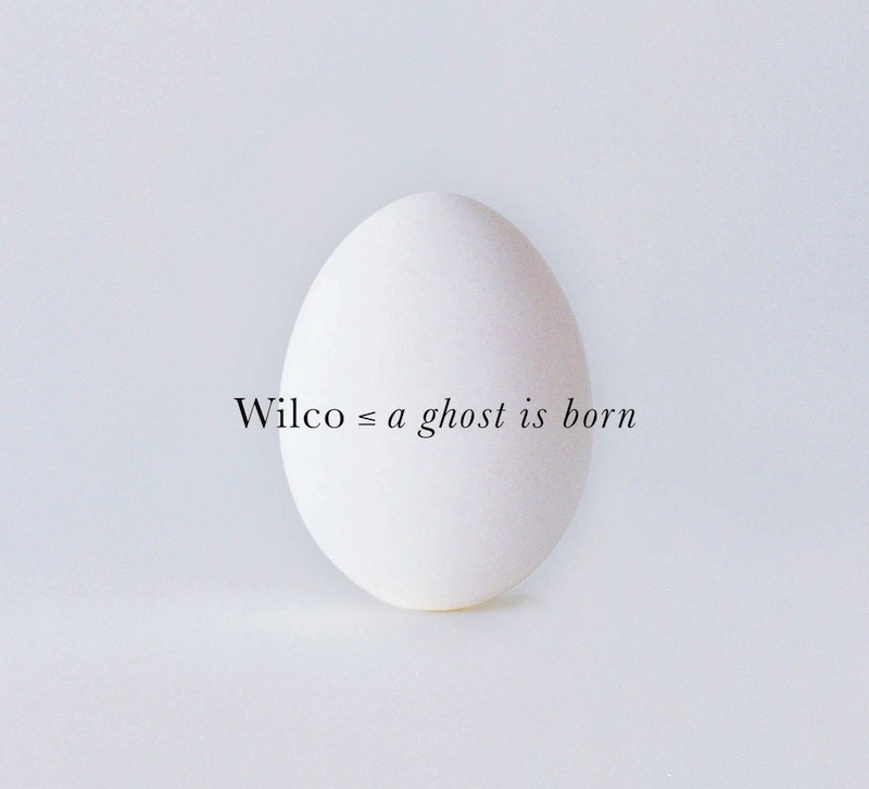 A-Ghost-Is-Born best Wilco songs