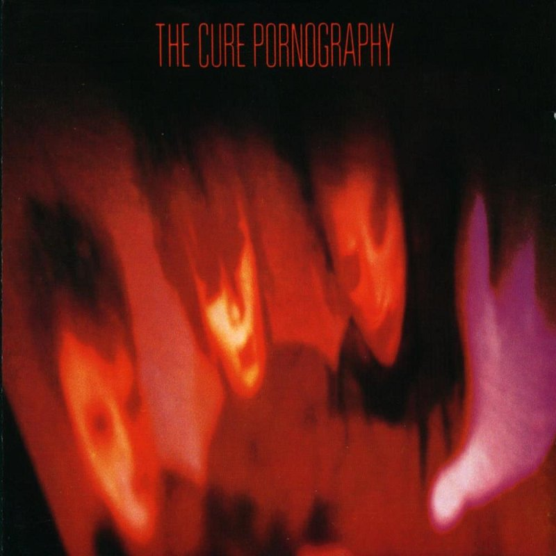 best cure album pornography