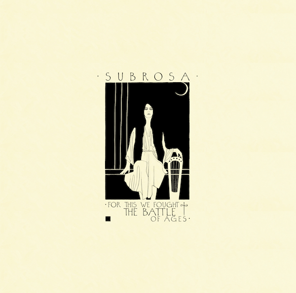 SubRosa new album