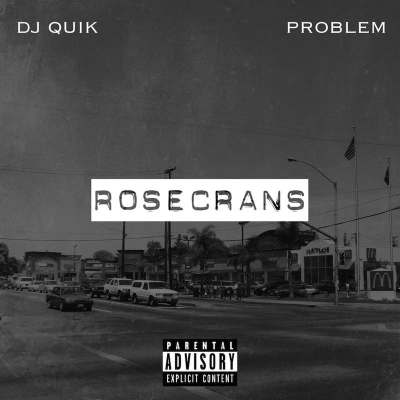 DJ Quik Rosecrans