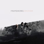 Frameworks Smother review