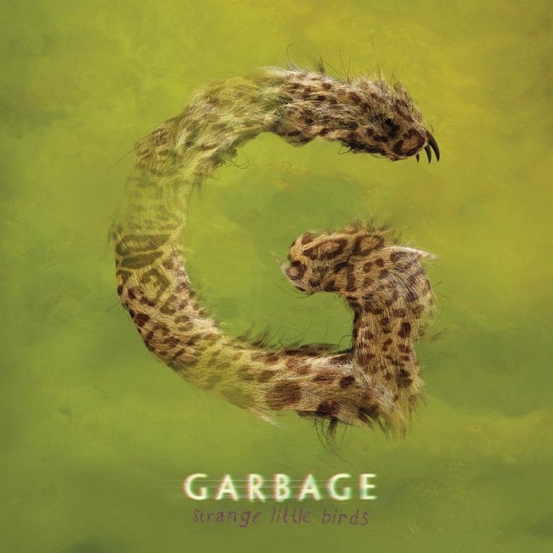 Garbage Strange Little Birds