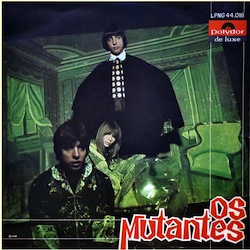 best songs of the 60s Mutantes