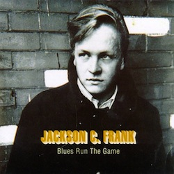 best songs of the 60s Jackson C. Frank