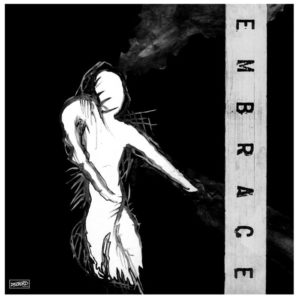 best Dischord tracks Embrace